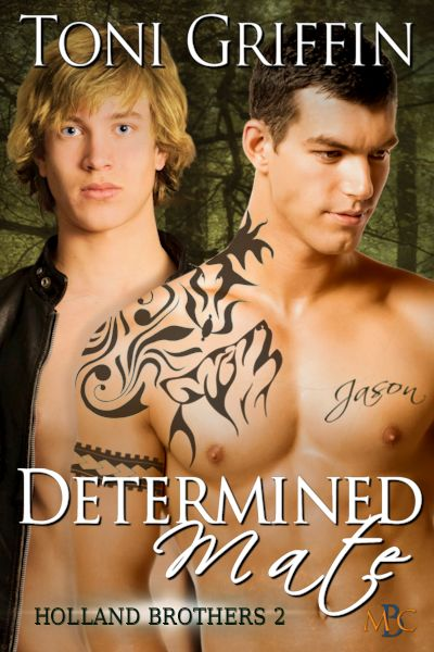 Determined Mate - Toni Griffin - Holland Brothers