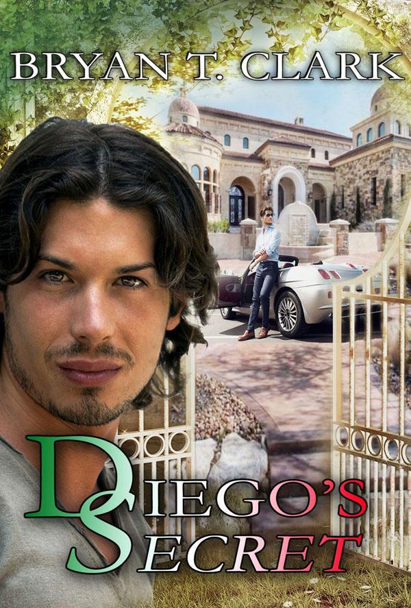 Diego's Secret - Bryan T. Clark