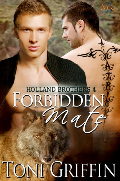 Forbidden Mate - Toni Griffin - Holland Brothers