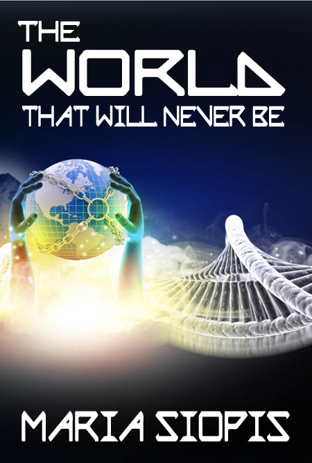 Worlds That Will Never Be - Maria Siopis