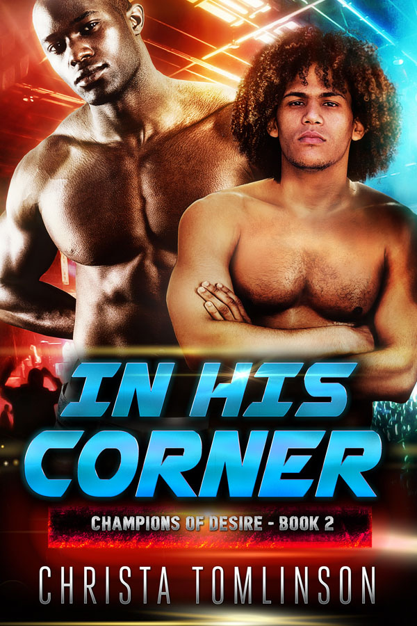 In His Corner - Christa Tomlinson - Champions of Desire