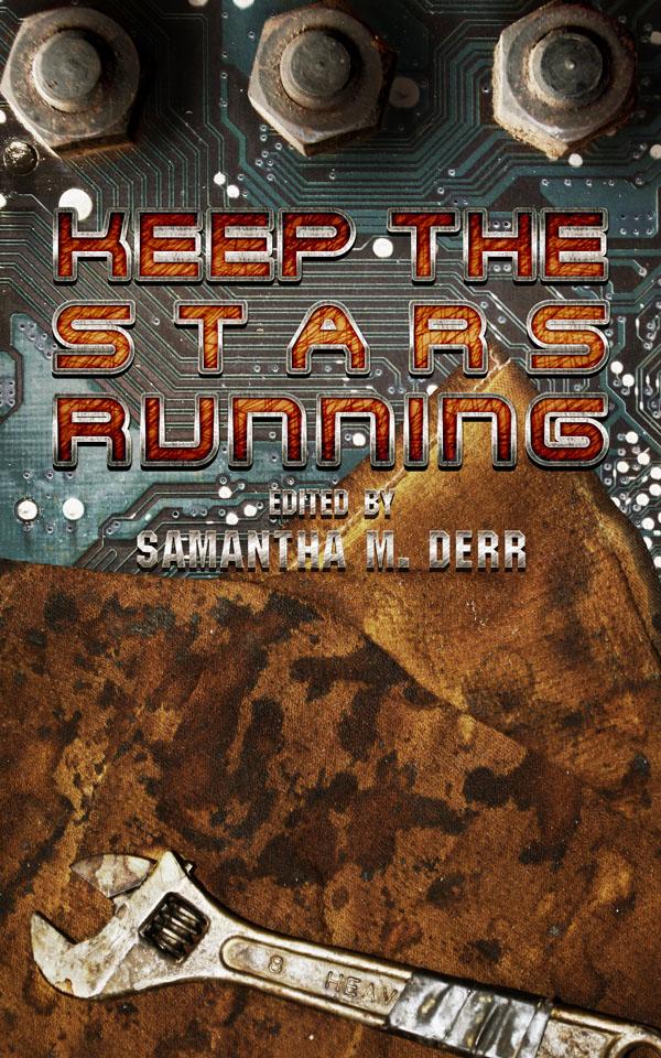 Keep the Stars Running Anthology