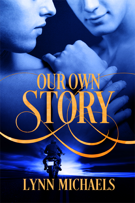 Our Own Story - Lynn Michaels