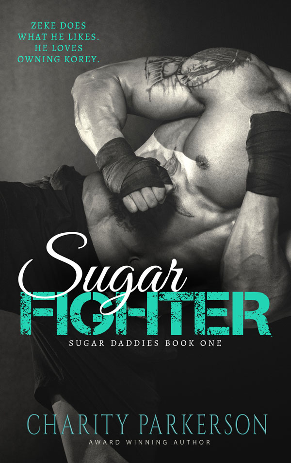 Sugar Fighter - Charity Parkerson - Sugar Daddies