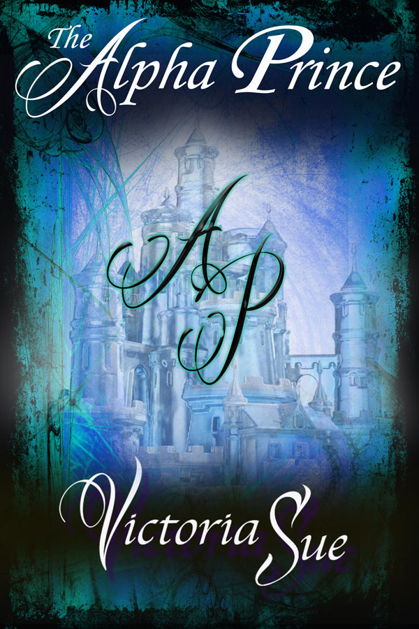 The Alpha Prince - Victoria Sue