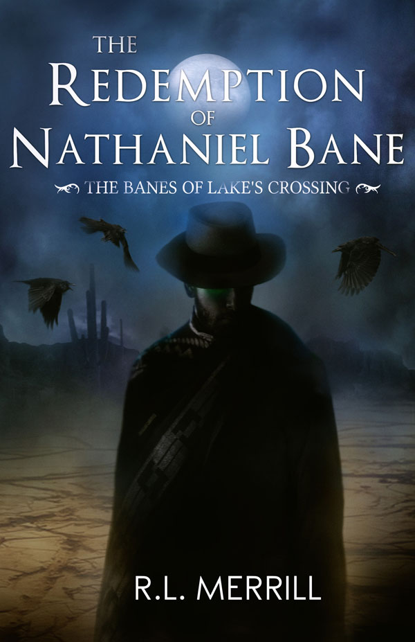 The Redemption of Nathaniel Bane - R.L. Merrill