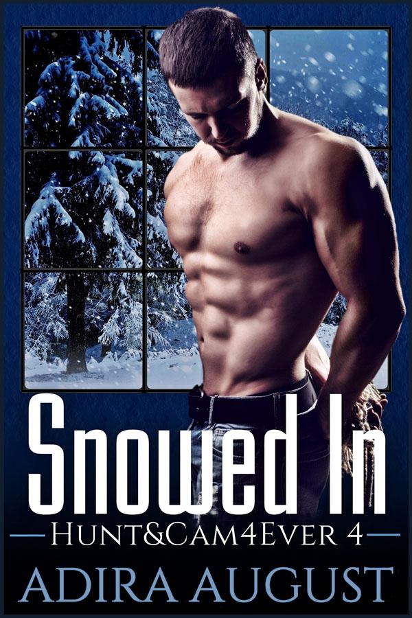 Snowed Inn - Adira August - Hunt and Cam 4Ever