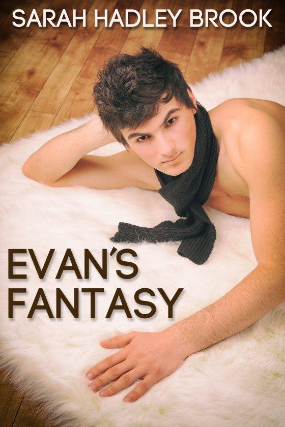 Evan's Fantasy - Sarah Hadley Brooks