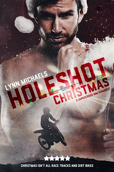 Holeshot Christmas - Lynn Michaels