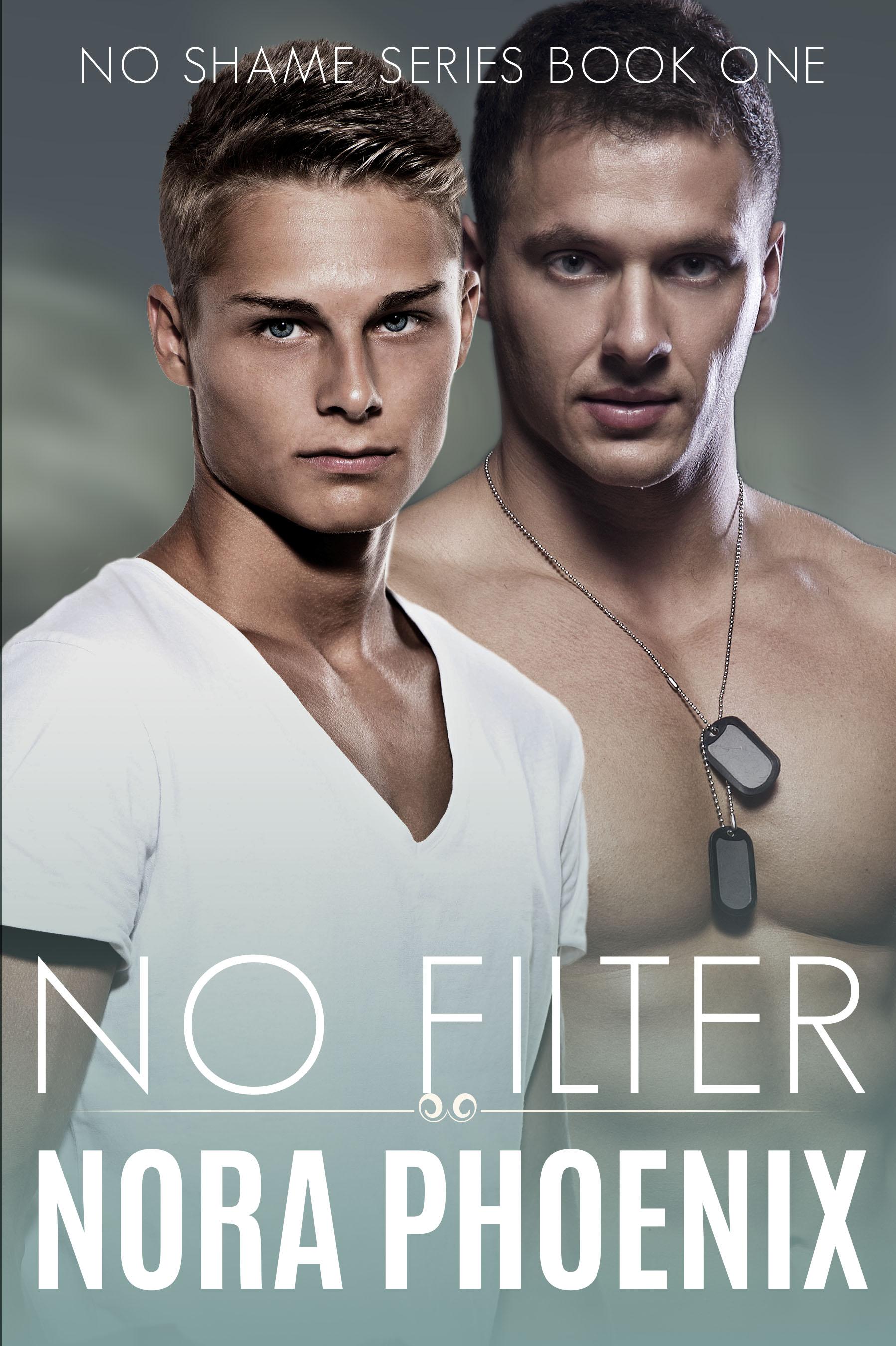 No Filter - Nora Phoenix - No Shame