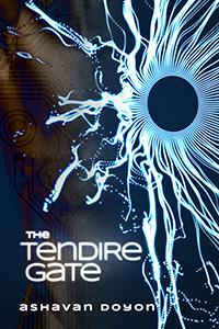 The Tendire Gate - Ashavan Doyon