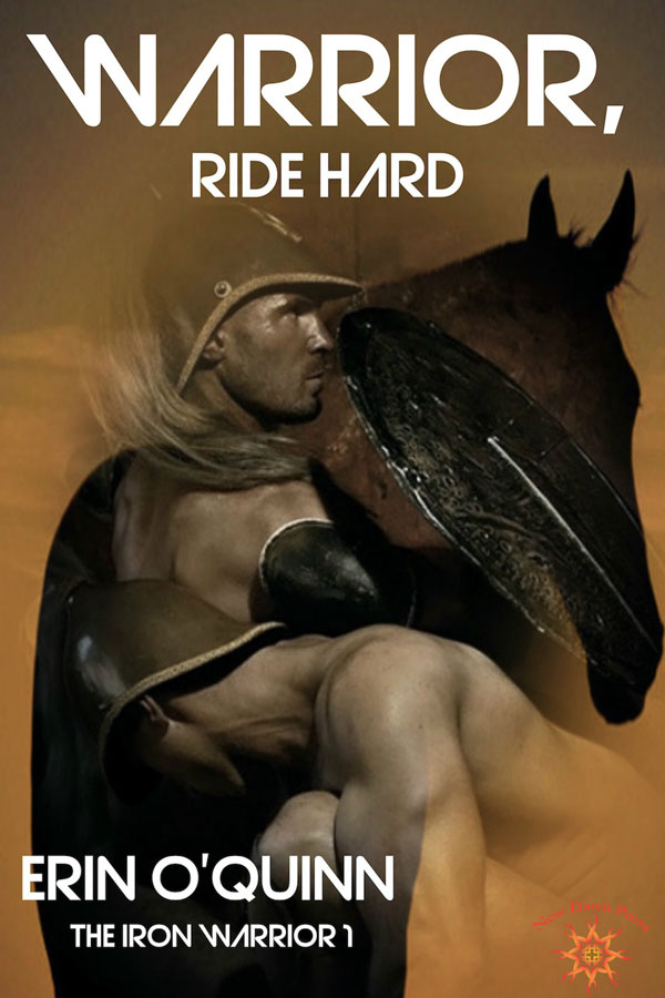 Warrior, Ride Hard - Erin O'Quinn - Iron Warrior