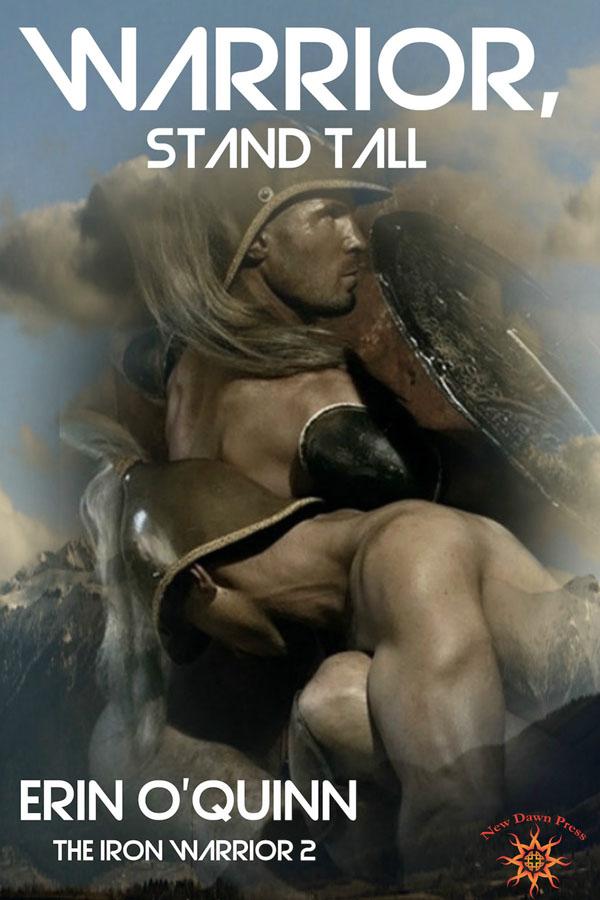Warrior, Stand Tall - Erin O'Quinn - Iron Warrior