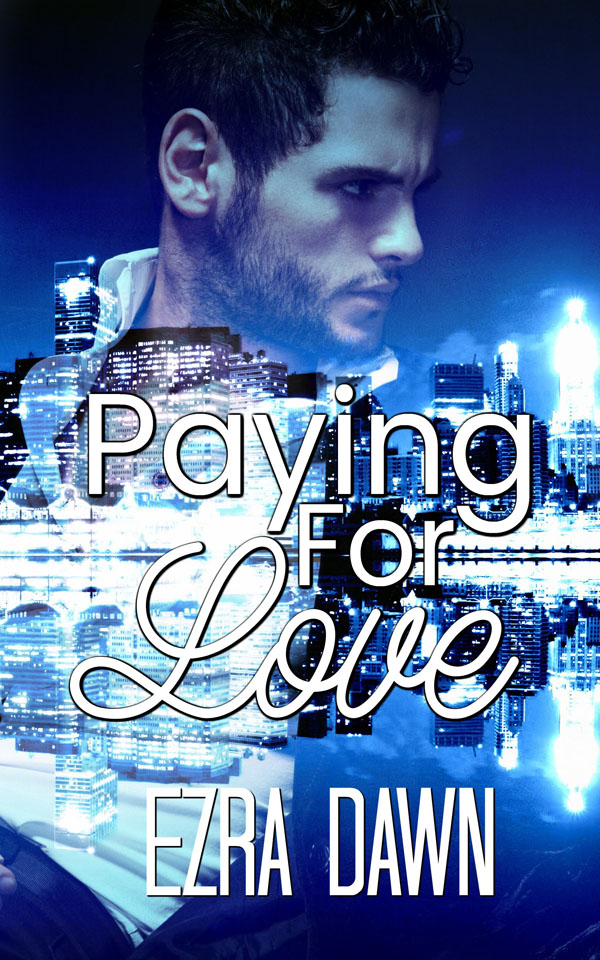 Paying for Love - Ezra Dawn