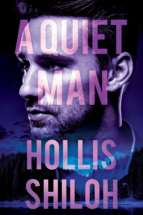 A Quiet Man - Hollis Shiloh