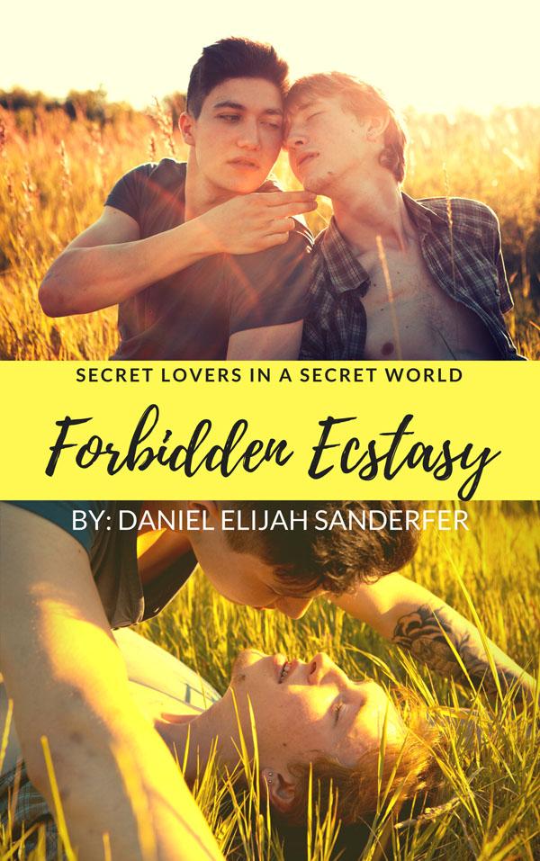 Forbidden Ecstasy - Daniel Elijah Sanderfer