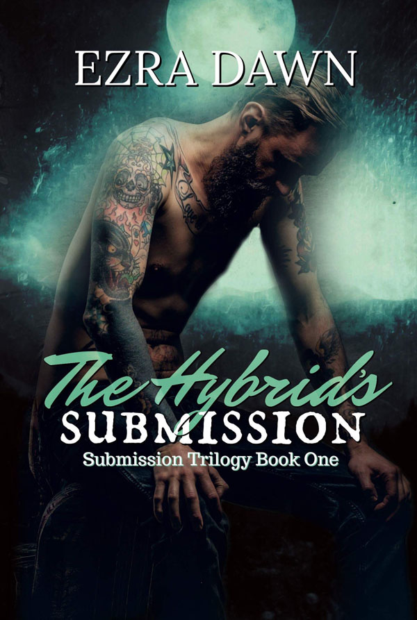 The Hybrid's Submission - Ezra Dawn - Submission Trilogy
