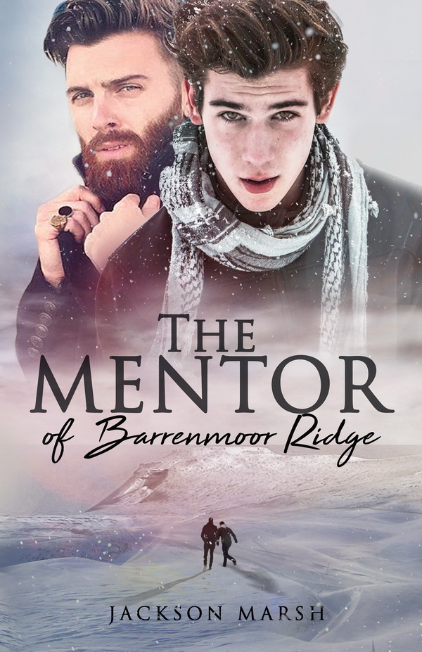 The Mentor of Barrenmoor Ridge - Jackson Marsh