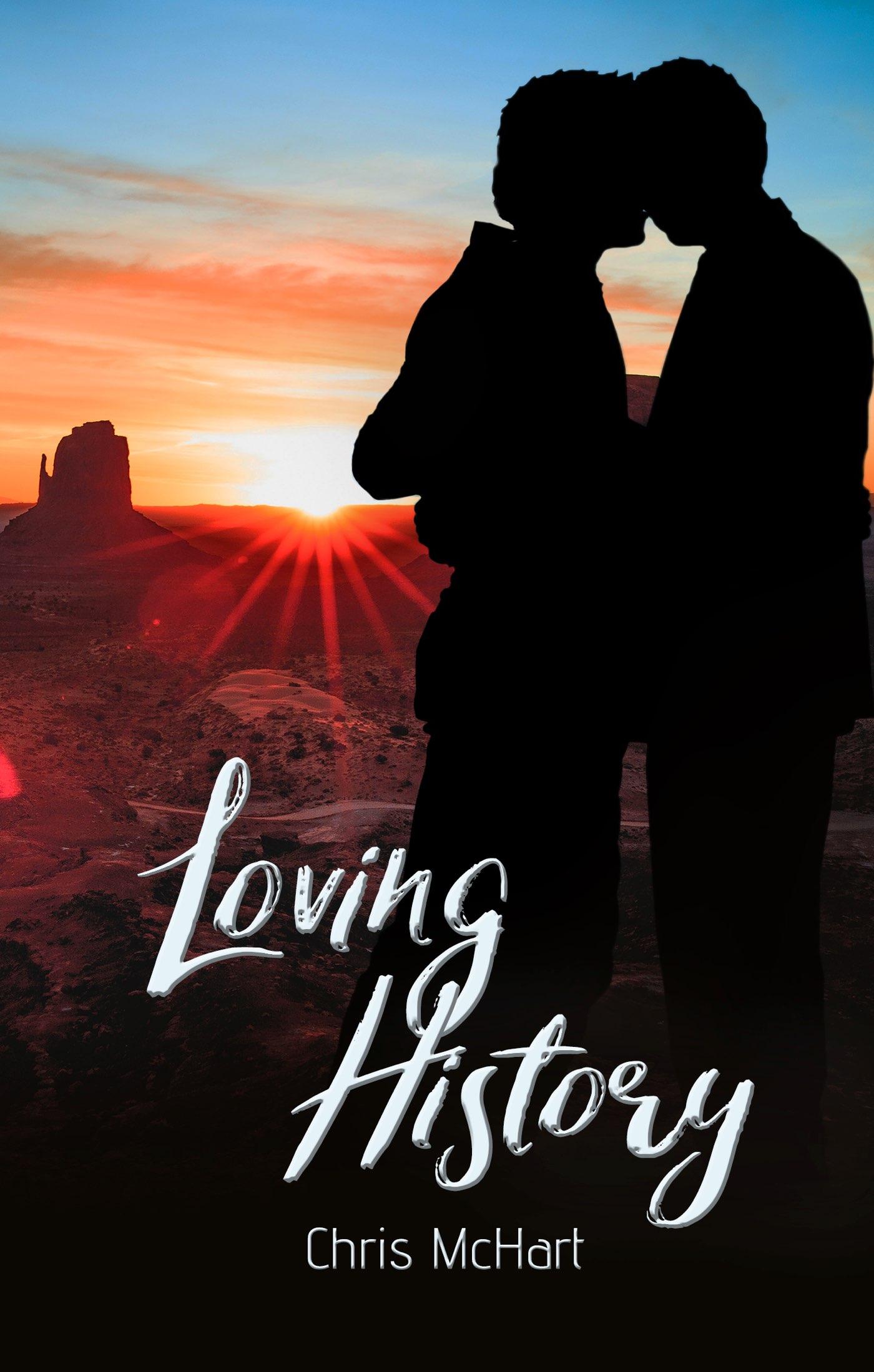 Loving History - Chris McHart
