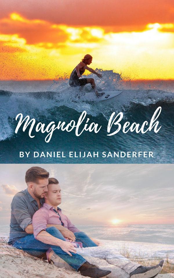 Magnolia Beach - Daniel Elijah Sanderfer