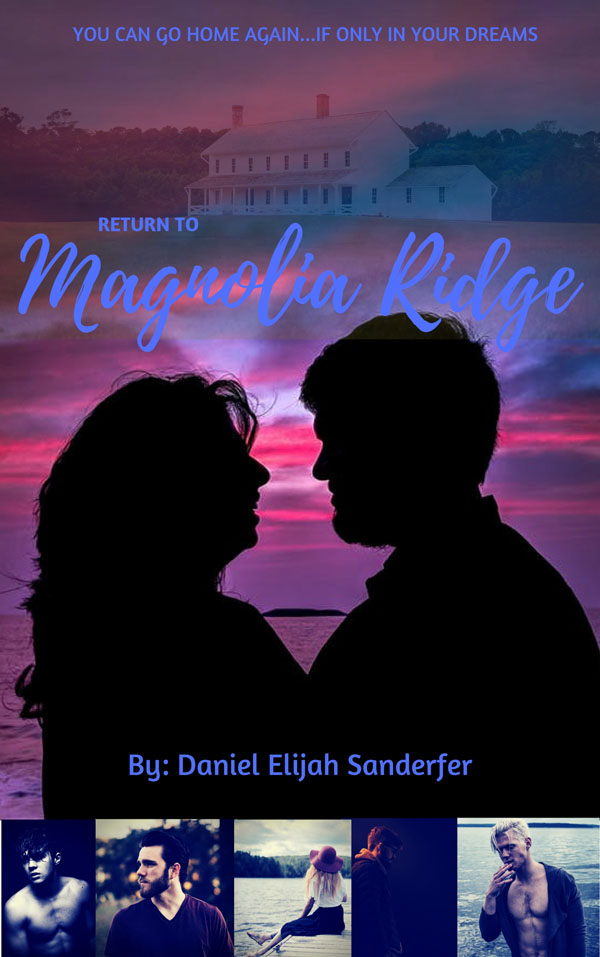 Return to Magnolia Ridge - Daniel Elijah Sanderfer