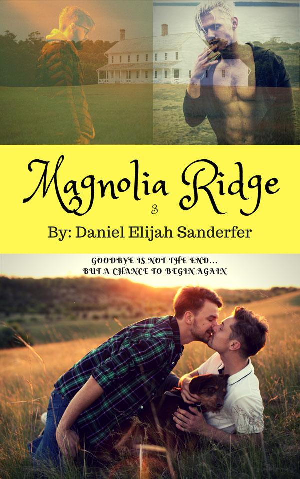 Magnolia Ridge 3 - Daniel Elijah Sanderfer