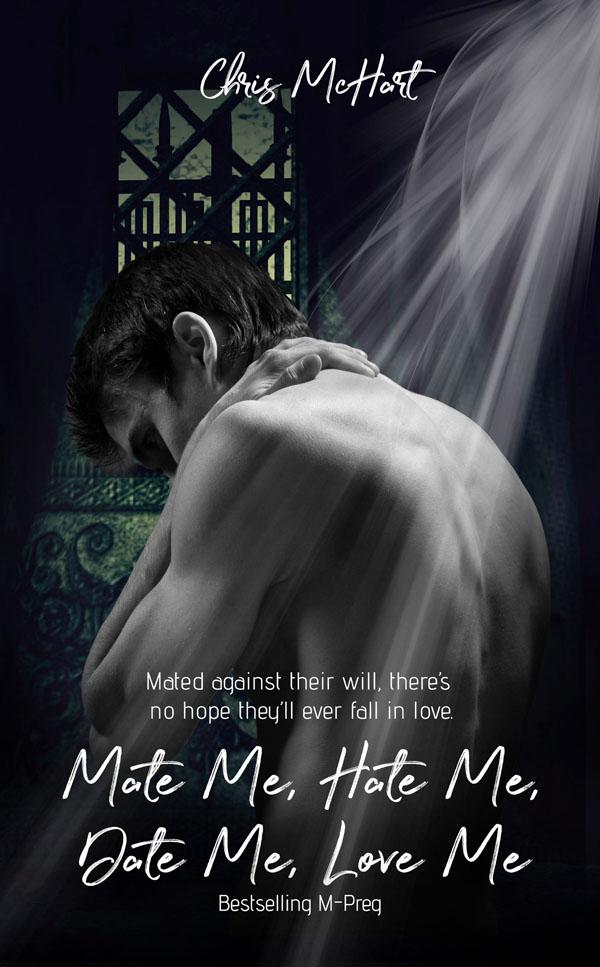 Mate Me, Hate Me, Date Me, Love Me - Chris McHart