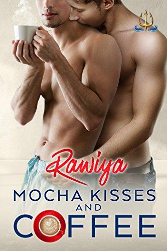 Mocha Kisses and Coffee - Rawiya