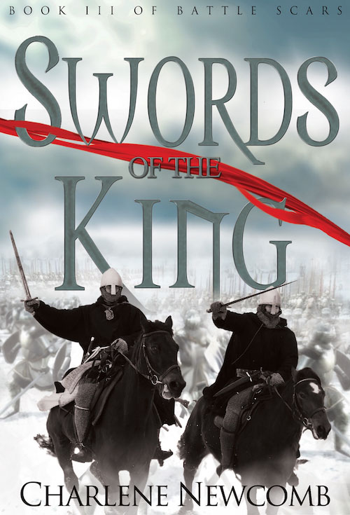 Swords of the King - Charlene Newcomb - Battle Scars