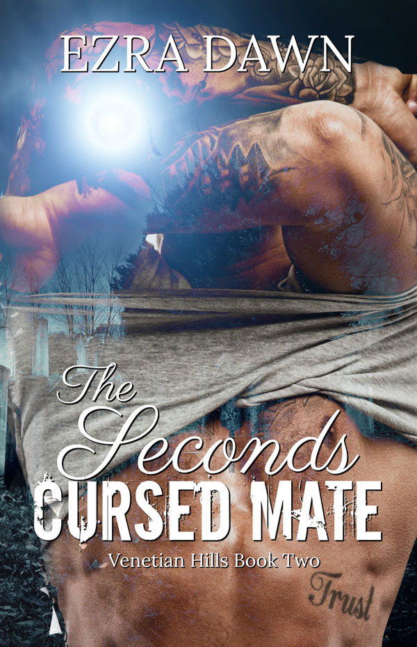 The Seconds Cursed Mate - Ezra Dawn - Venetian Hills