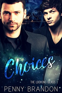Choices - Penny Brandon - The Looking Glass