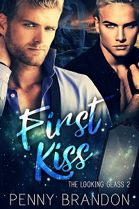 First Kiss - Penny Brandon - Looking Glass
