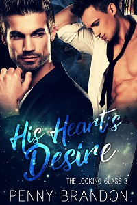 His Heart's Desire - Penny Brandon - Looking Glass