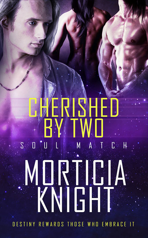 Cherished by Two - Morticia Knight - Soul Match