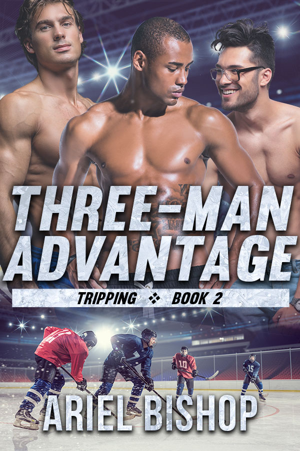 Three-Man Advantage - Ariel Bishop - Tripping