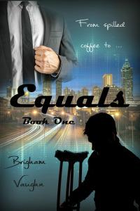Equals - Brigham Vaughn - Equals Series