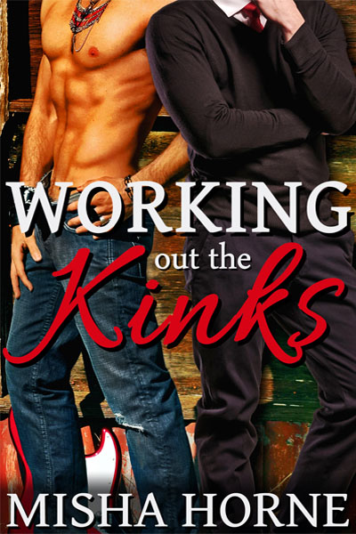 Working Out the Kinks - Misha Horne