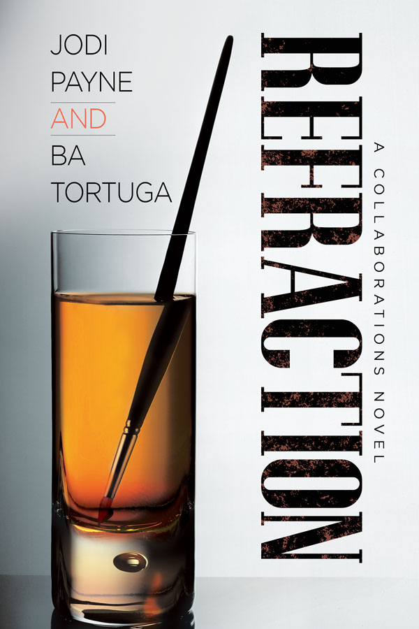 NEW RELEASE: Refraction by Jodi Payne & BA Tortuga