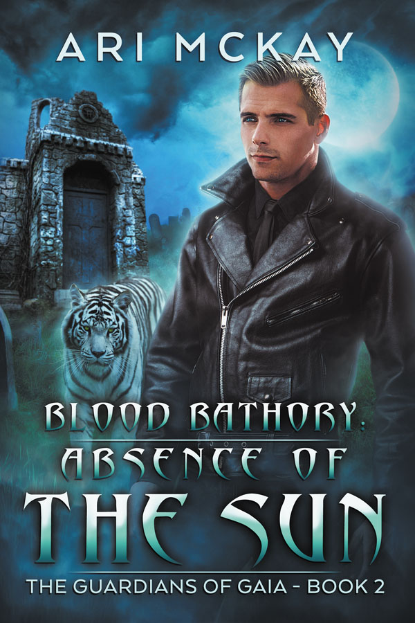 Blood Bathory: Absence of the Sun - Ari McKay - Guardians of Gaia