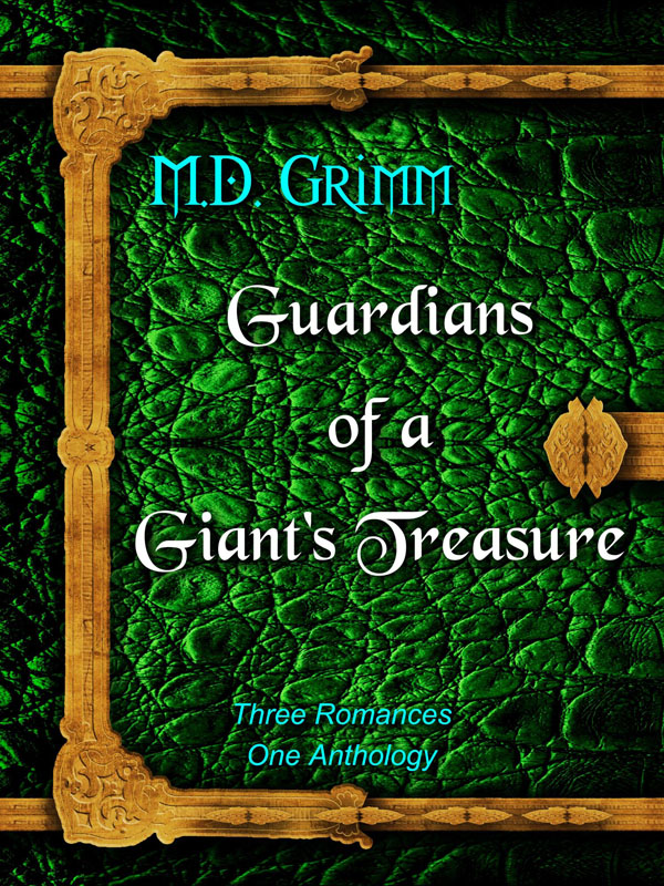 Guardians of a Giant's Treasure - M.D. Grimm