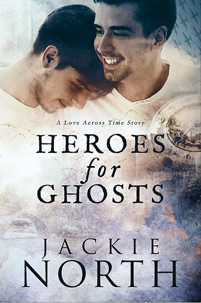 Heroes For Ghosts - Jackie North