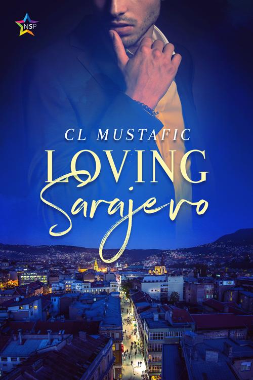 Loving Sarajevo - CL Mustafic