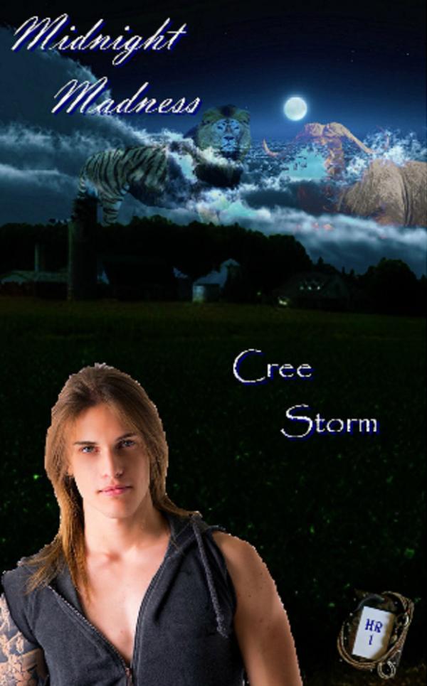 Midnight Madness - Cree Storm