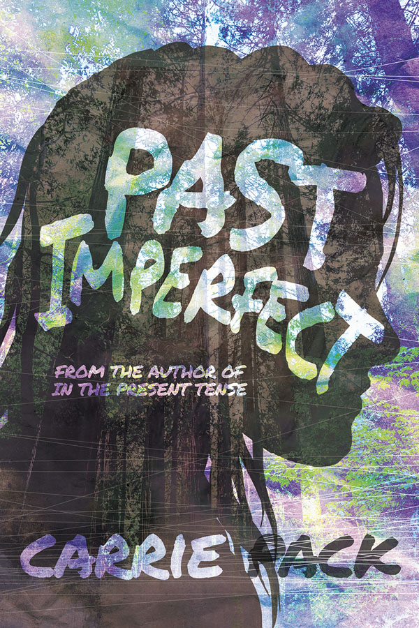 Past Imperfect - Carrie Pack