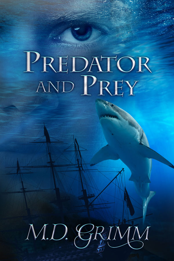 Predator and Prey - M.D. Grimm