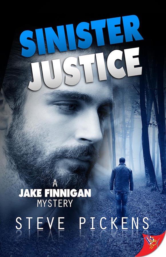 Sinister Justice - Steve Pickens - Jake Finnigan Mystery
