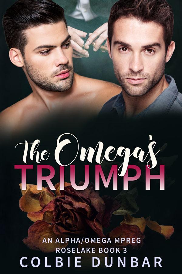 The Omega's Triumph - Colbie Dunbar - Roselake