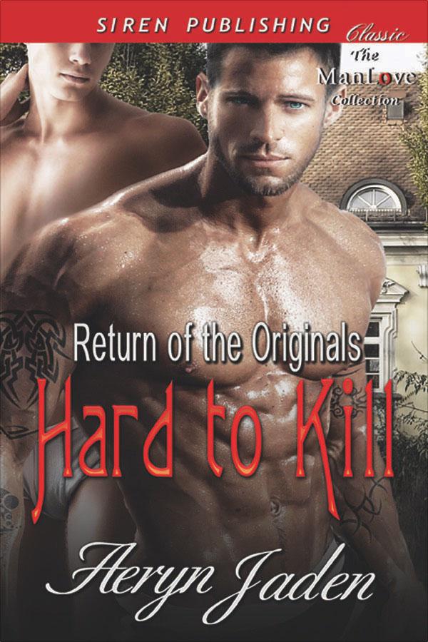 Hard to Kill - Aeryn Jaden - Return of the Originals