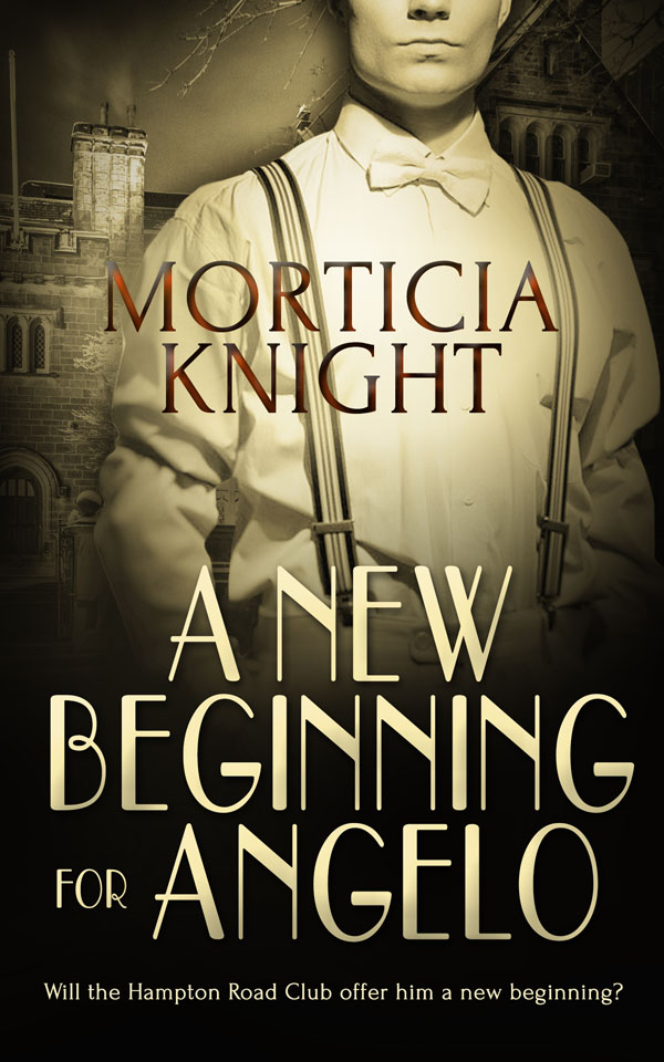 A New Beginning for Angelo - Morticia Knight