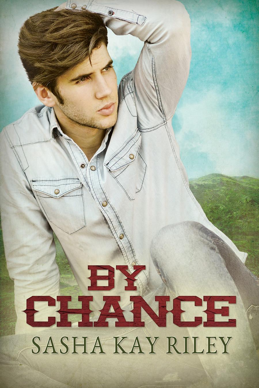 By Chance - Sasha Kay Riley